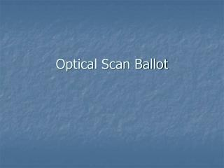 Optical Scan Ballot