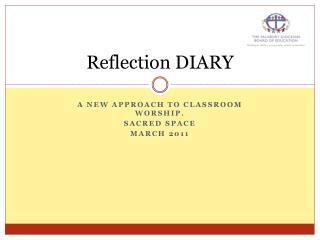 Reflection DIARY