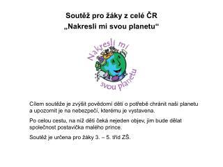 """Soutěž pro žáky z celé ČR """"Nakresli mi svou planetu"""""""