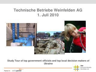 Technische Betriebe Weinfelden AG 1. Juli 2010