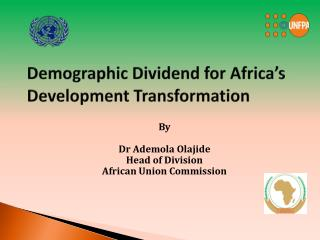 Demographic Dividend for Africa's Development Transformation