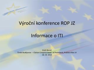 Výroční konference ROP  JZ Informace o ITI
