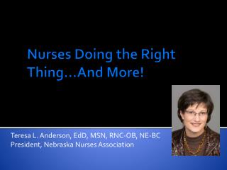 Nurses Doing the Right Thing…And More!