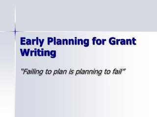 Early Planning for Grant Writing