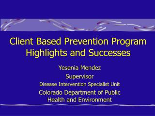 Client Based Prevention Program  Highlights and Successes