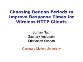 Choosing Beacon Periods to Improve Response Times for Wireless HTTP Clients
