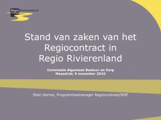 Stand van zaken van het   Regiocontract in Regio Rivierenland