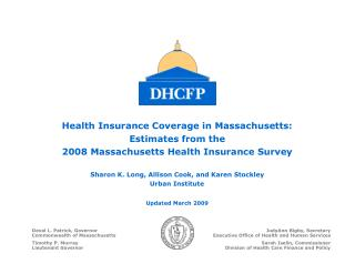 Health Insurance Coverage in Massachusetts: