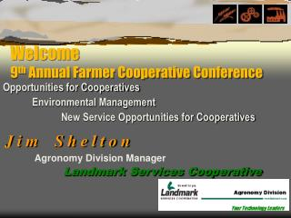 Welcome 9th Annual Farmer Cooperative Conference