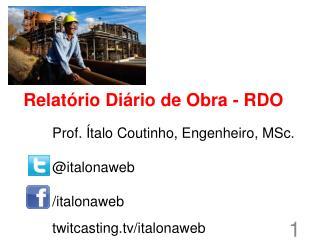 Relatório Diário de Obra - RDO