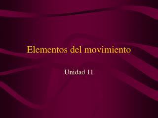 Elementos del movimiento