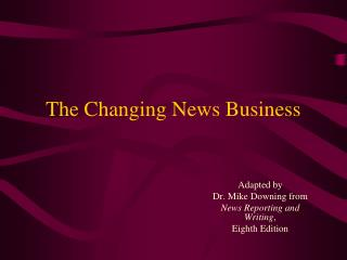 The Changing News Business