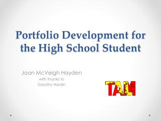 Portfolio Development for the High School Student