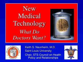 New Medical Technology What Do Doctors Want?