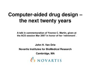 Computer-aided drug design   the next twenty years