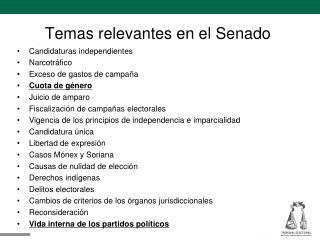 Temas relevantes en el Senado