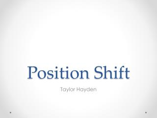 Position Shift