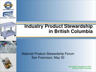 Industry Product Stewardship  in British Columbia