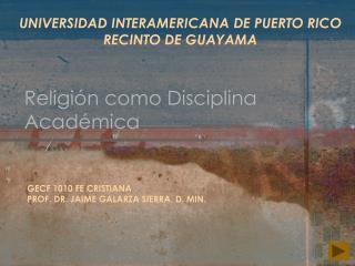 Religión como Disciplina Académica