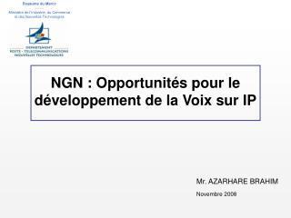 NGN: Opportunités pour le développement de la Voix sur IP
