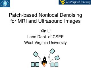 Patch-based Nonlocal Denoising for MRI and Ultrasound Images