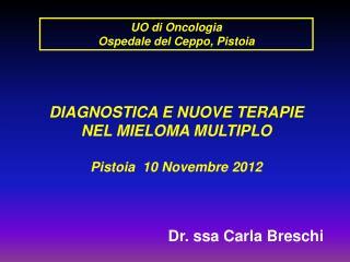 UO di Oncologia Ospedale del Ceppo, Pistoia