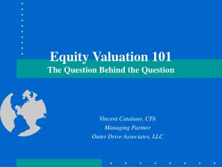 Equity Valuation 101 The Question Behind the Question