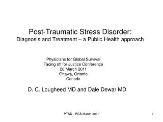 Post-Traumatic Stress Disorder: Diagnosis and Treatment – a Public Health approach