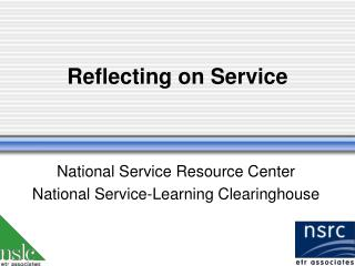Reflecting on Service