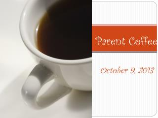Parent Coffee