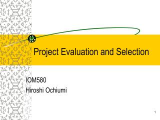 Project Evaluation and Selection