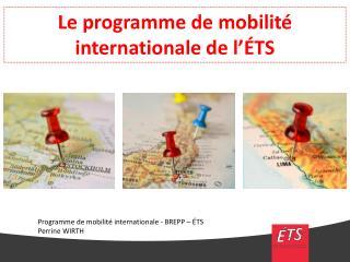 Le programme de  mobilité internationale  de  l'ÉTS