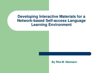 Developing Interactive Materials for a Network-based Self-access Language Learning Environment