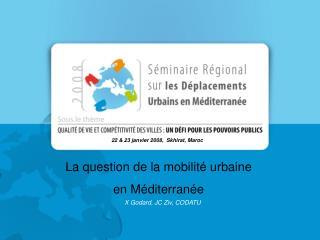 La question de la mobilit� urbaine  en M�diterran�e