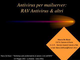 Antivirus per mailserver: RAV Antivirus & altri