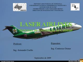 LASER AIRLINES Sistemas de Gestión de la Calidad