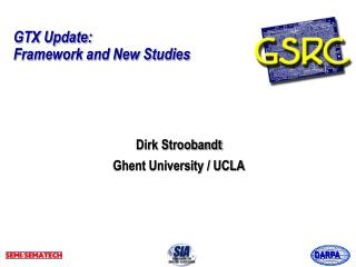 GTX Update: Framework and New Studies