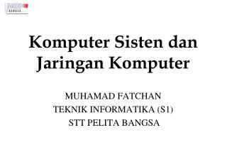 Komputer Sisten dan Jaringan Komputer