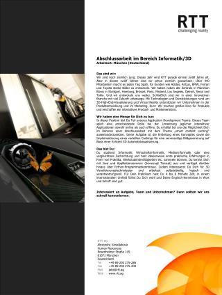 Abschlussarbeit im Bereich Informatik/3D Arbeitsort: München (Deutschland) Das sind wir: