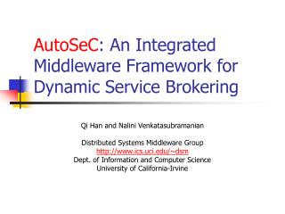 AutoSeC : An Integrated Middleware Framework for Dynamic Service Brokering