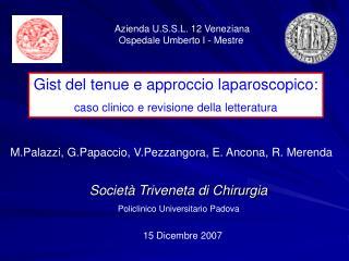 Societ� Triveneta di Chirurgia Policlinico Universitario Padova