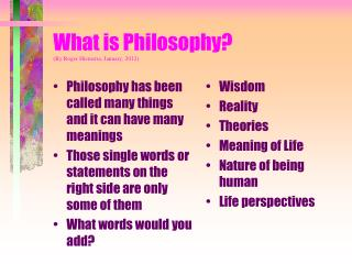What is Philosophy? (By Roger Hiemstra, January, 2012)