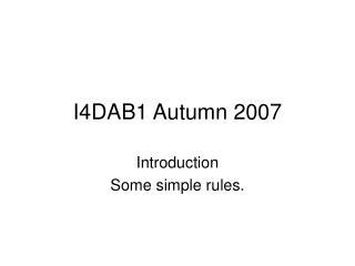 I4DAB1  Autumn  2007