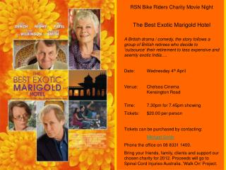 RSN Bike Riders Charity Movie Night The Best Exotic Marigold Hotel