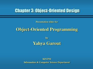 Chapter 3: Object-Oriented Design