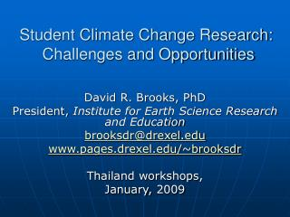Student Climate Change Research:   Challenges and Opportunities