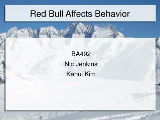 Red Bull Affects Behavior