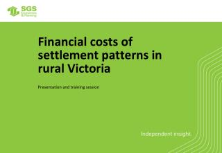 Financial costs of settlement patterns in rural Victoria