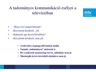A tudományos kommunikáció esélyei a televízióban