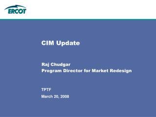 CIM Update